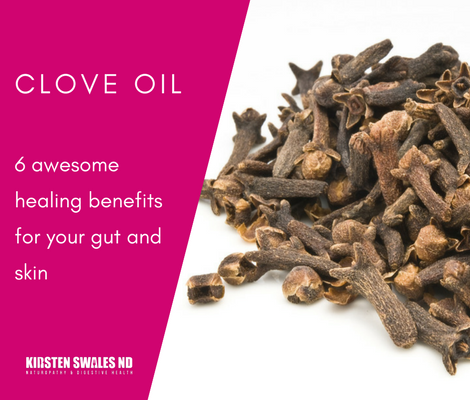 6 Benefits of Clove Oil in Gut & Skin Health